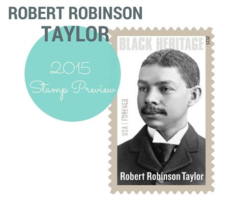 Robert R. Taylor 2015 Black Heritage Stamp