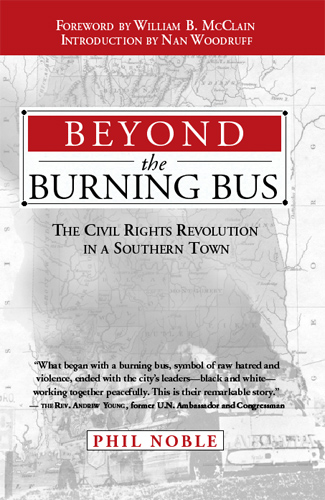 Beyond the Burning Bus by J. Phillips Noble