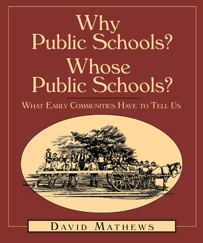 Why Public Schools? Whose Public Schools?