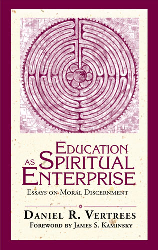 Education as Spiritual Enterprise