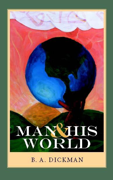 Man and His World