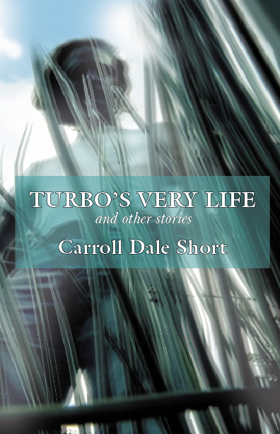 Turbos Very Life and Other Stories