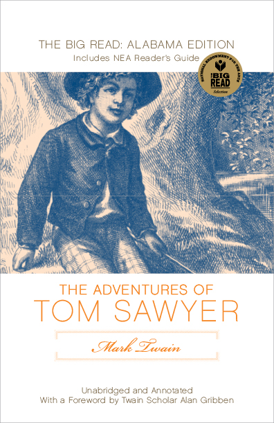 The Adventures of Tom Sawyer: The Big Read Edition