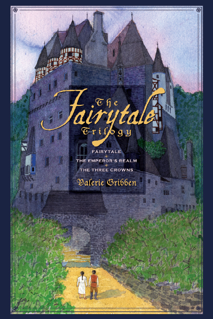 The Fairytale Trilogy by Valerie Gribben