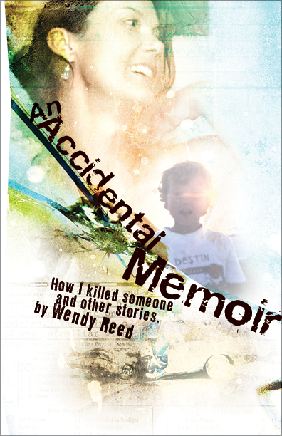 An Accidental Memoir