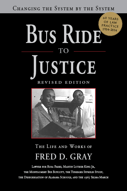 Bus Ride to Justice by Fred Gray