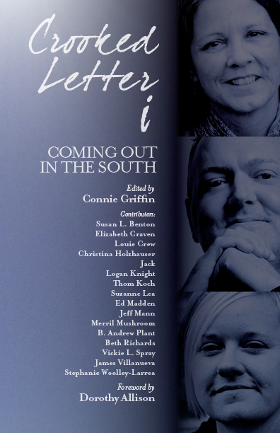 Crooked Letter i: Coming Out in the South, edited by Connie Griffin