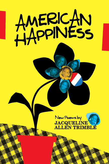 American Happiness by Jacqueline Trimble