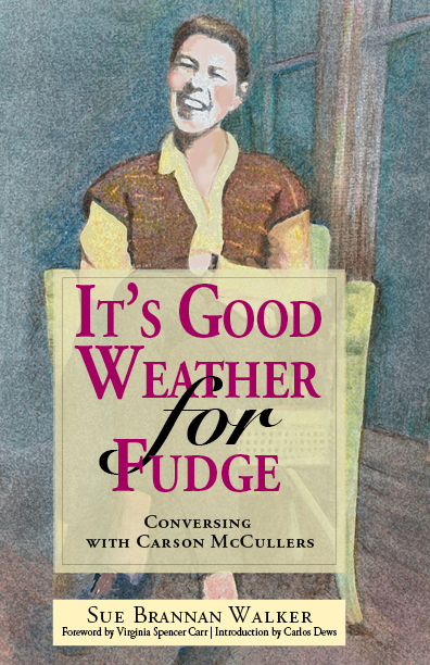 It's Good Weather for Fudge by Sue Brannan Walker
