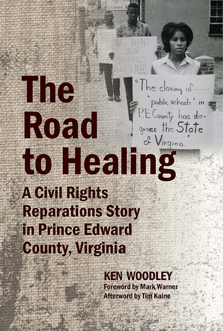Road to Healing: A Civil Rights Reparations Story in Prince Edward County, Virginia