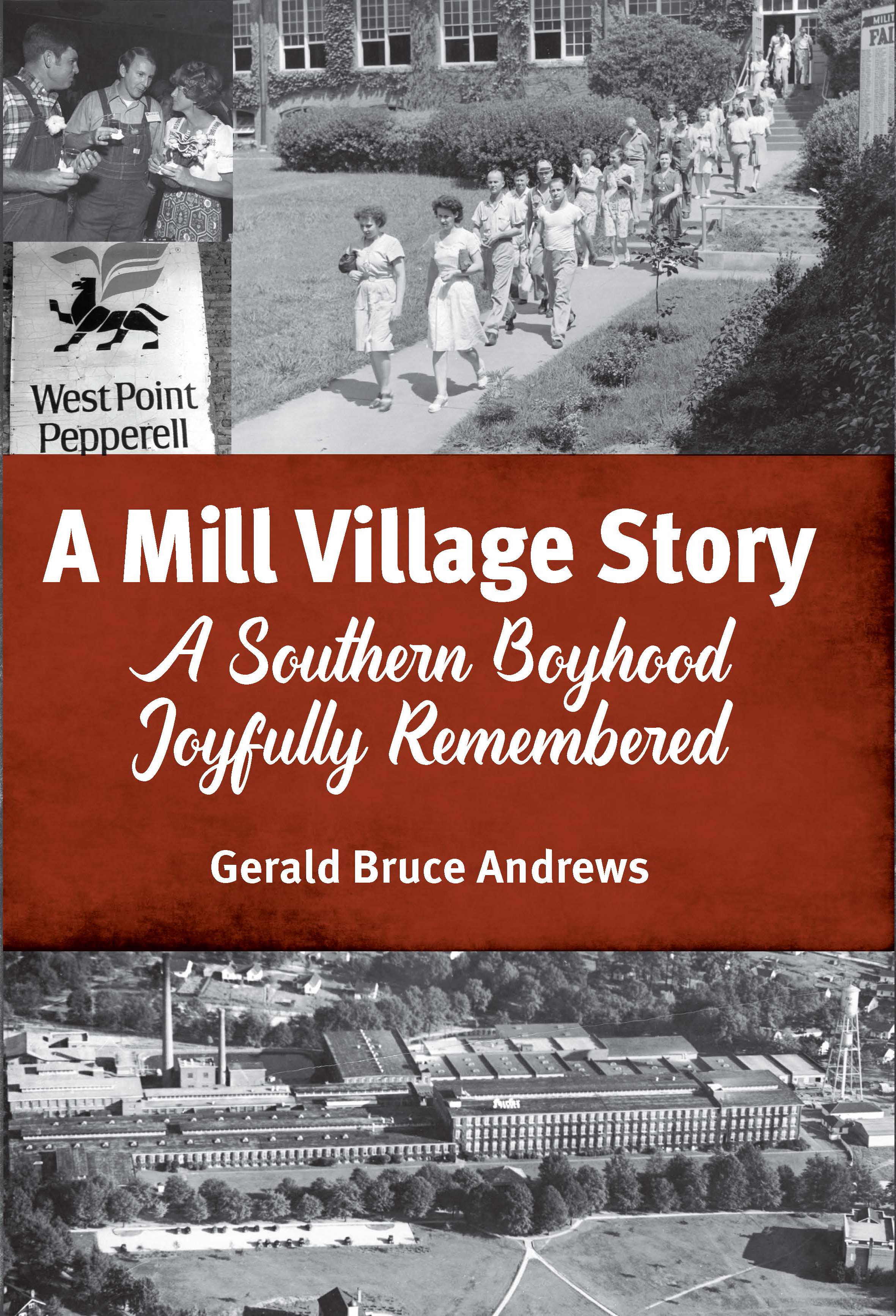 A Mill Village Story