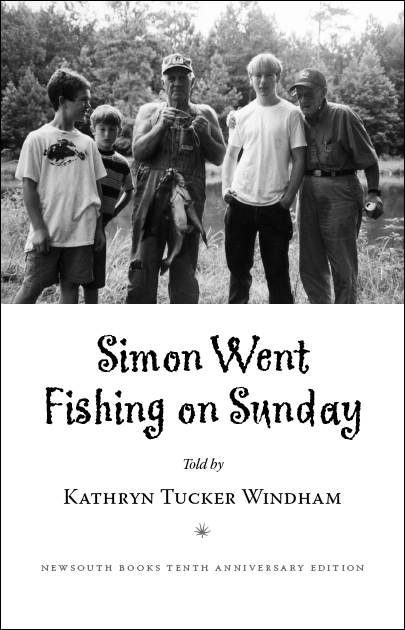 Simon Went Fishing on Sunday by Kathryn Tucker Windham