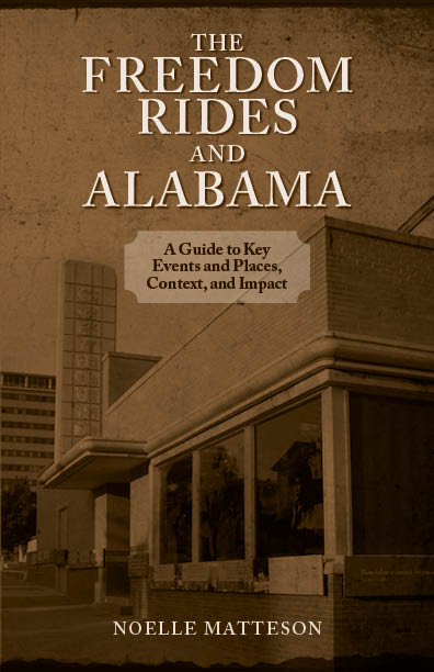 The Freedom Rides and Alabama by Noelle Matteson