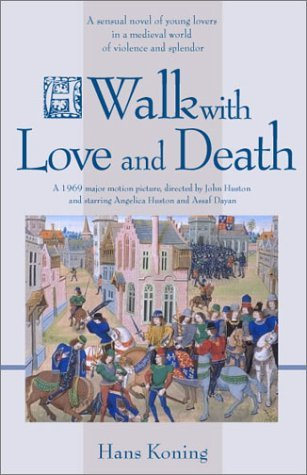 A Walk with Love and Death