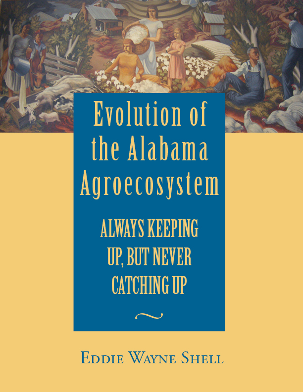 Evolution of the Alabama Agroecosystem