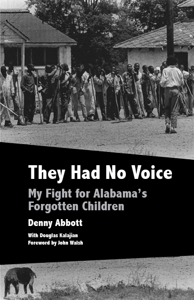 They Had No Voice by Denny Abbott