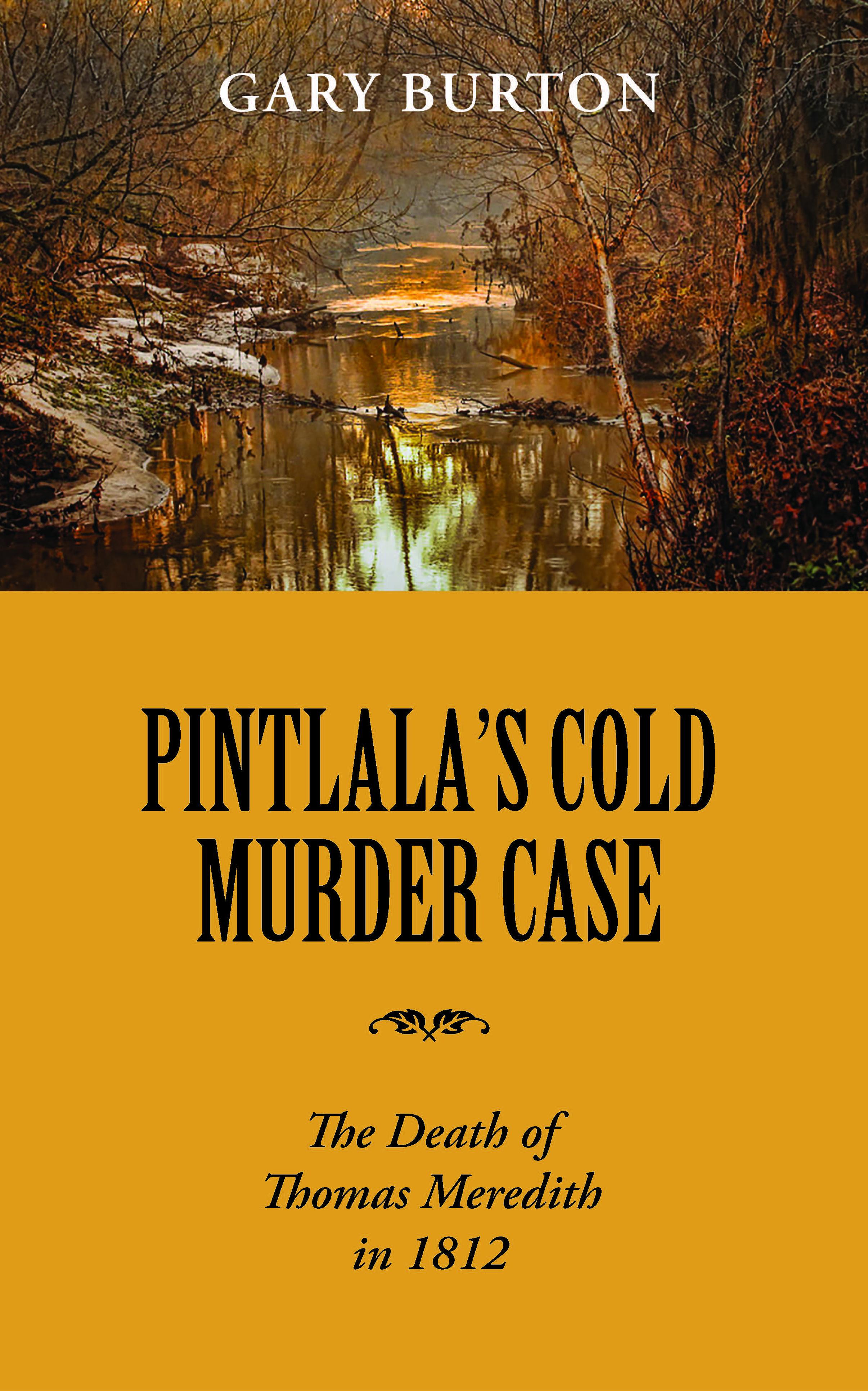 Pintlala's Cold Murder Case