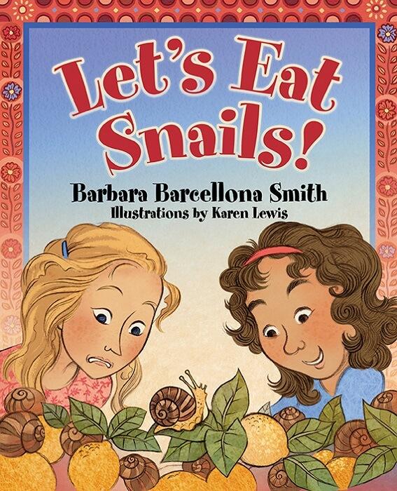 Let's Eat Snails!