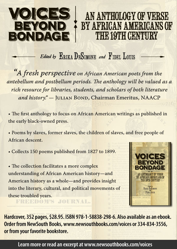 Voices Beyond Bondage: An Anthology of Verse by African Americans of the 19th Century, Edited by Erika DeSimone and Fidel Louis